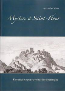 Mystère à Saint-Flour d'Alexandra Moïra